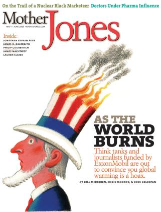 Mother Jones May/June 2005 Issue