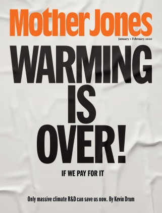 Mother Jones January/February 2020 Issue