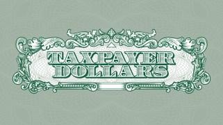 Taxpayer Dollars