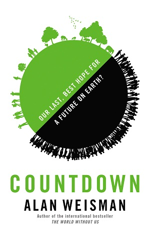 Cover of Countdown, the new book by Alan Weisman